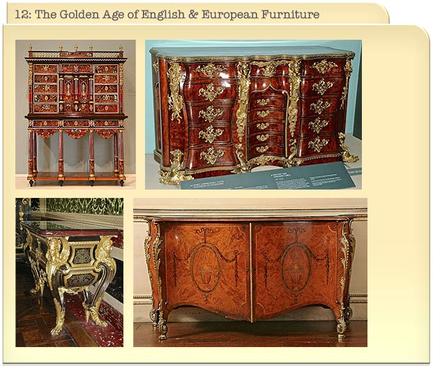 12: The Golden Age of English & European Furniture