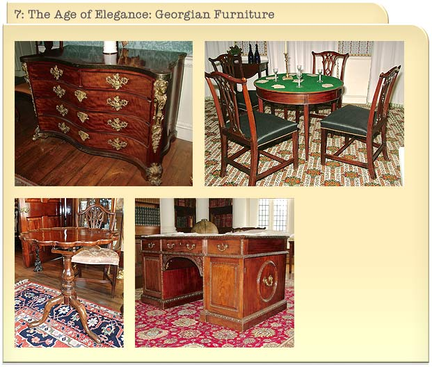 7: The Age of Elegance: Georgian Furniture