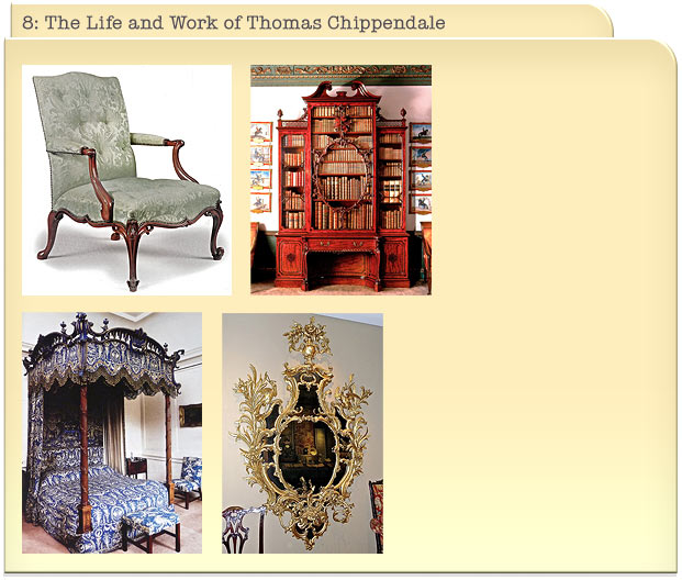 8: The Life and Work of Thomas Chippendale