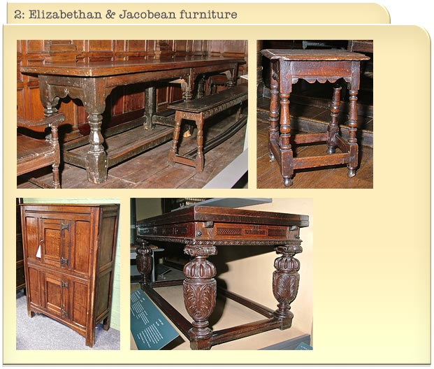 2: Elizabethan & Jacobean furniture